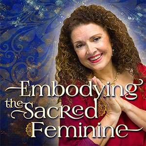 Embodying-The-Sacred-Feminine