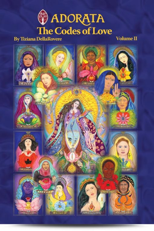 Adorata: The Codes of Love, Vol  II
